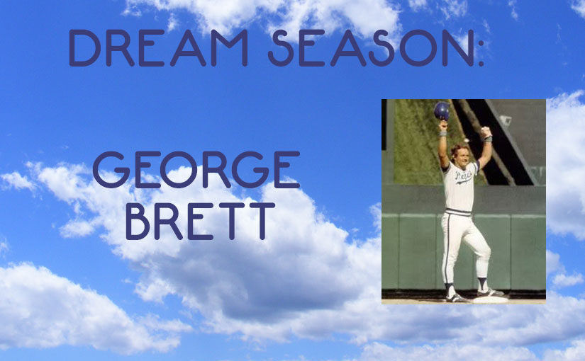 Dream Season: George Brett